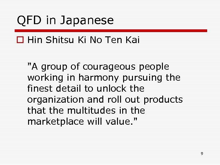 QFD in Japanese o Hin Shitsu Ki No Ten Kai