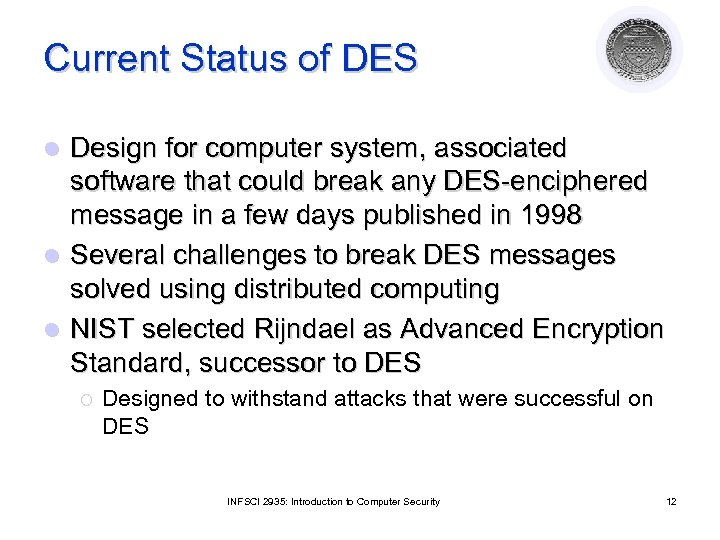 Current Status of DES Design for computer system, associated software that could break any