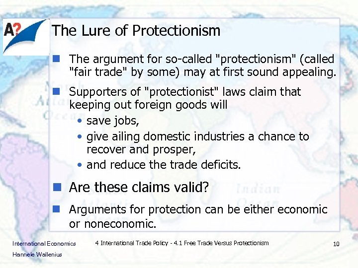The Lure of Protectionism n The argument for so-called