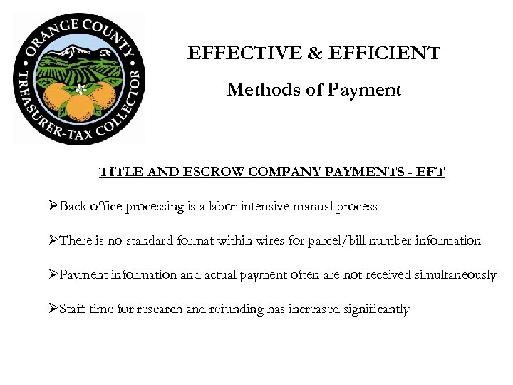 EFFECTIVE & EFFICIENT Methods of Payment TITLE AND ESCROW COMPANY PAYMENTS - EFT ØBack