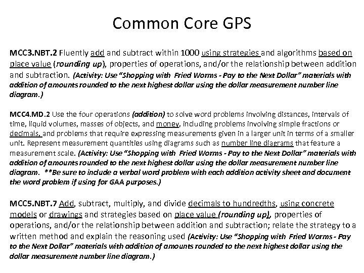 Common Core GPS MCC 3. NBT. 2 Fluently add and subtract within 1000 using