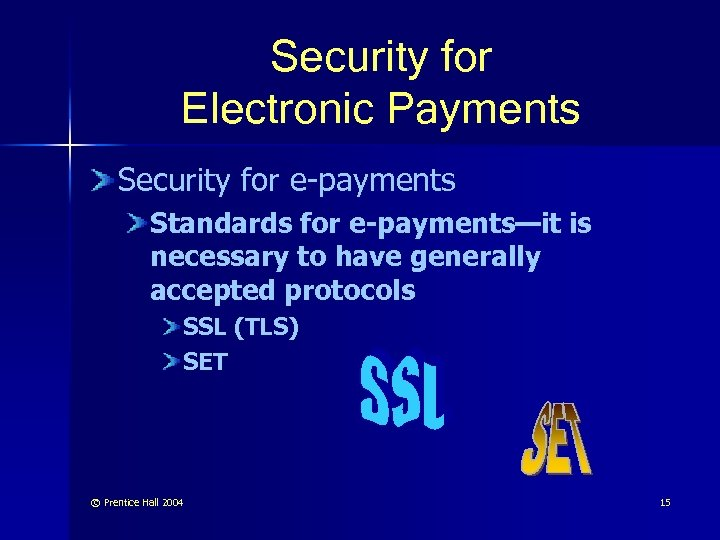 Security for Electronic Payments Security for e-payments Standards for e-payments—it is necessary to have