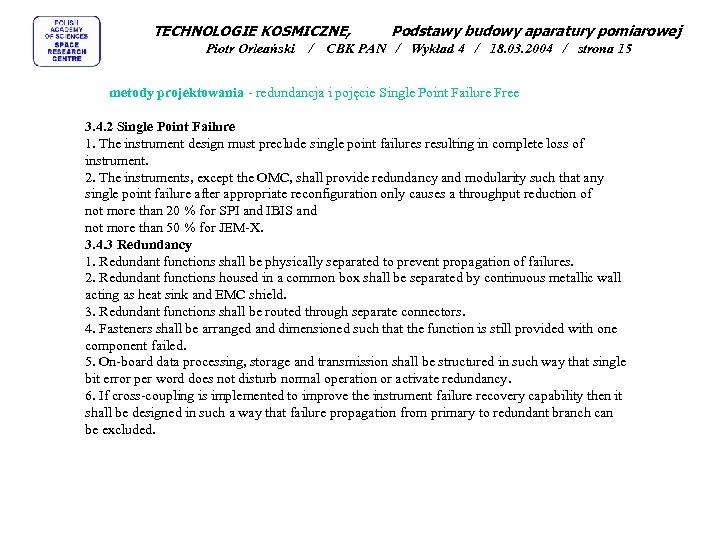 TECHNOLOGIE KOSMICZNE, Piotr Orleański / Podstawy budowy aparatury pomiarowej CBK PAN / Wykład 4