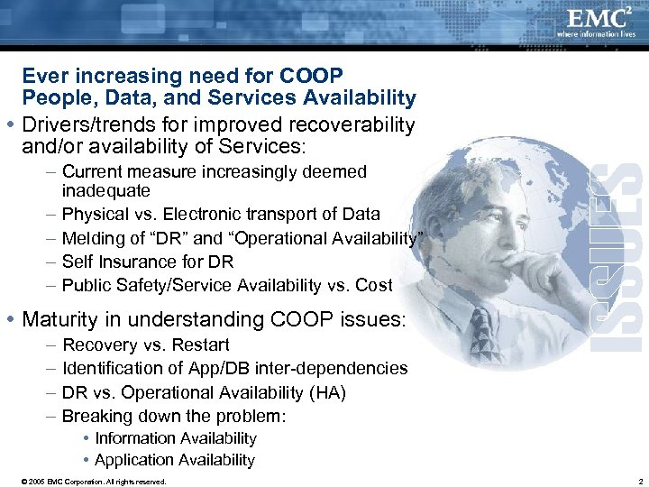 Ever increasing need for COOP People, Data, and Services Availability Drivers/trends for improved recoverability