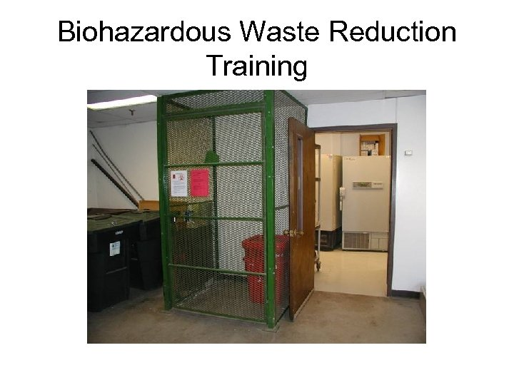 Biohazardous Waste Reduction Training