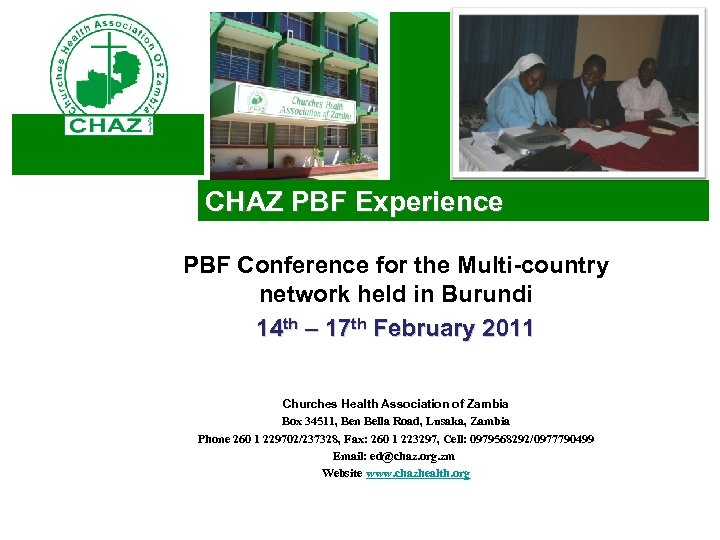 CHAZ PBF Experience PBF Conference for the Multi-country network held in Burundi 14 th