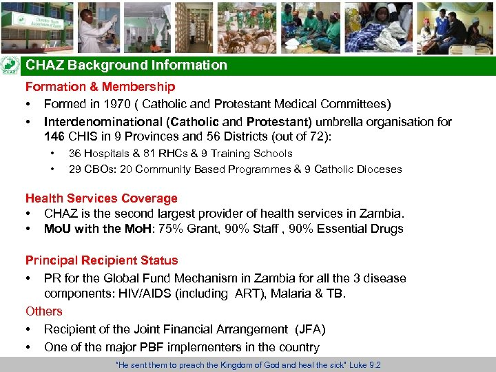 CHAZ Background Information Formation & Membership • Formed in 1970 ( Catholic and Protestant