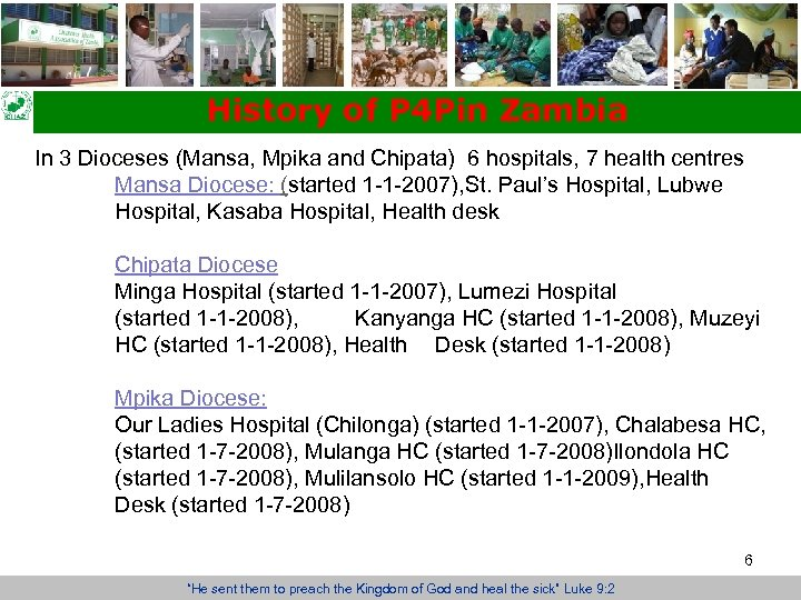 History of P 4 Pin Zambia In 3 Dioceses (Mansa, Mpika and Chipata) 6