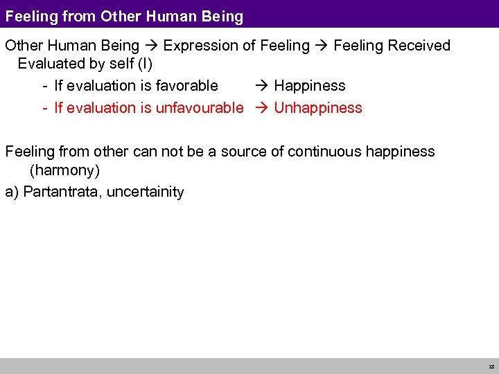 Feeling from Other Human Being Expression of Feeling Received Evaluated by self (I) -