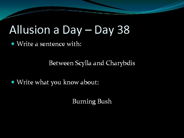 Allusion a Day – Day 38 Write a sentence with: Between Scylla and Charybdis