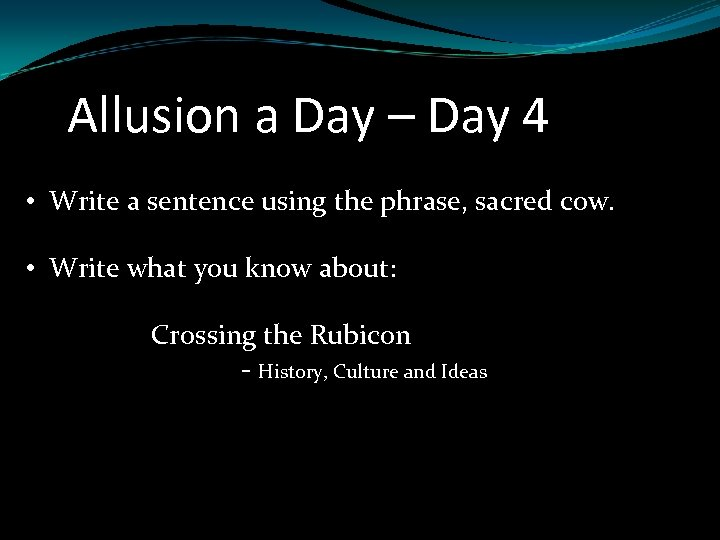 Allusion a Day – Day 4 • Write a sentence using the phrase, sacred