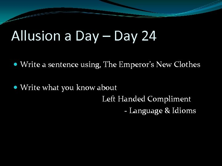 Allusion a Day – Day 24 Write a sentence using, The Emperor's New Clothes