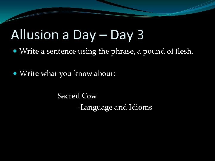 Allusion a Day – Day 3 Write a sentence using the phrase, a pound
