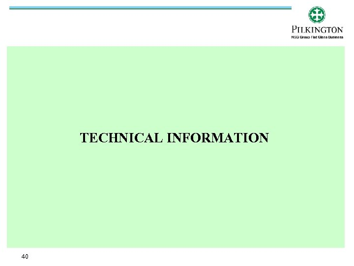 TECHNICAL INFORMATION 40