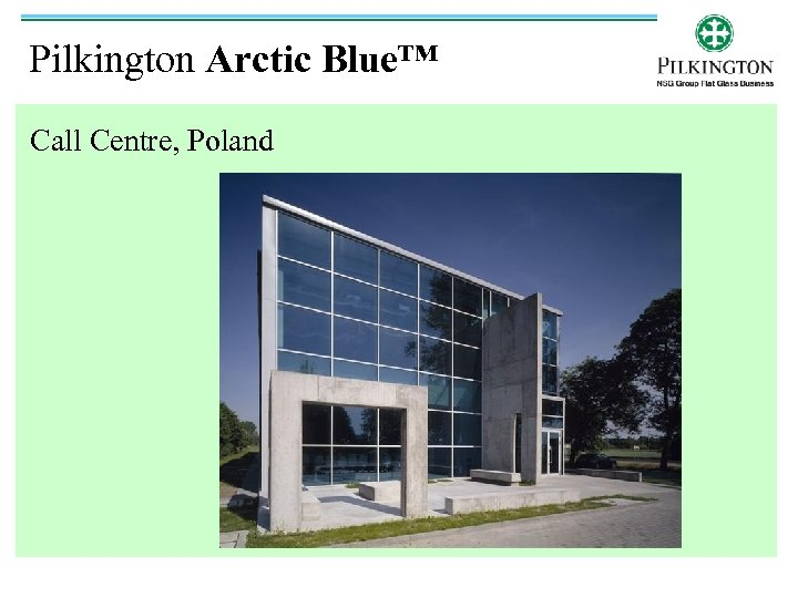 Pilkington Arctic Blue™ Call Centre, Poland
