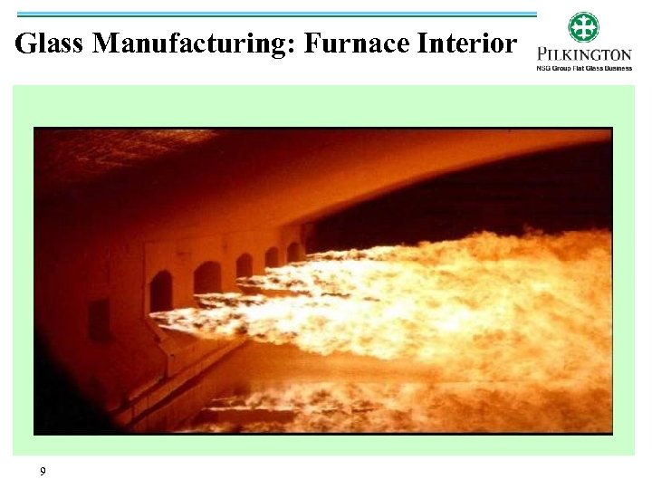 Glass Manufacturing: Furnace Interior 9