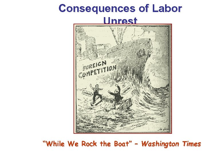 """Consequences of Labor Unrest """"While We Rock the Boat"""" – Washington Times"""