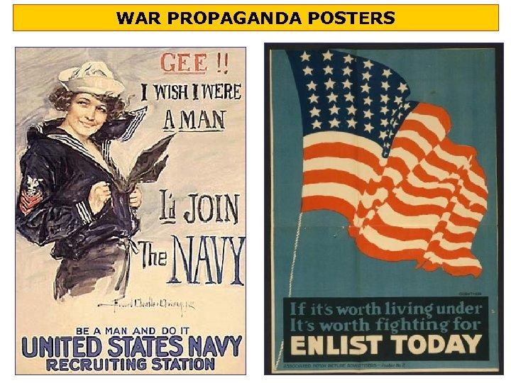 WAR PROPAGANDA POSTERS