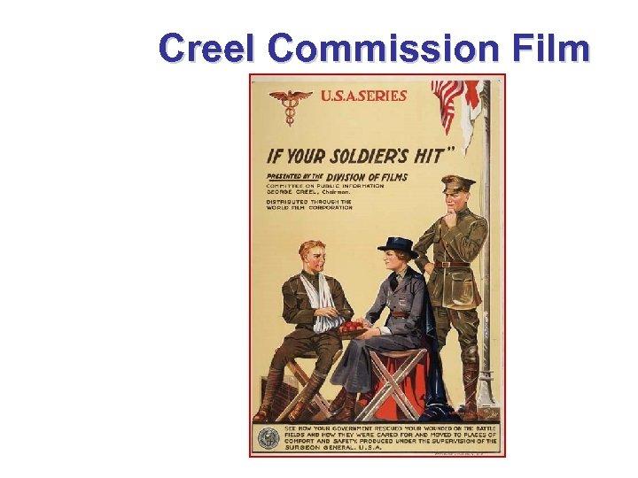 Creel Commission Film