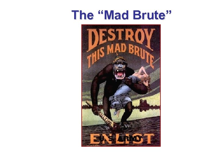 """The """"Mad Brute"""""""