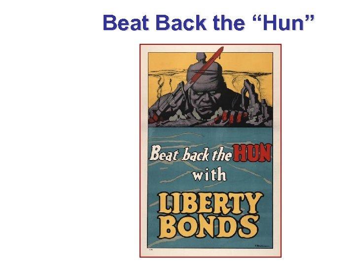 "Beat Back the ""Hun"""