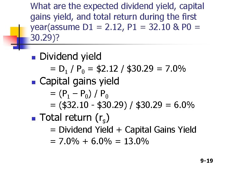 What are the expected dividend yield, capital gains yield, and total return during the