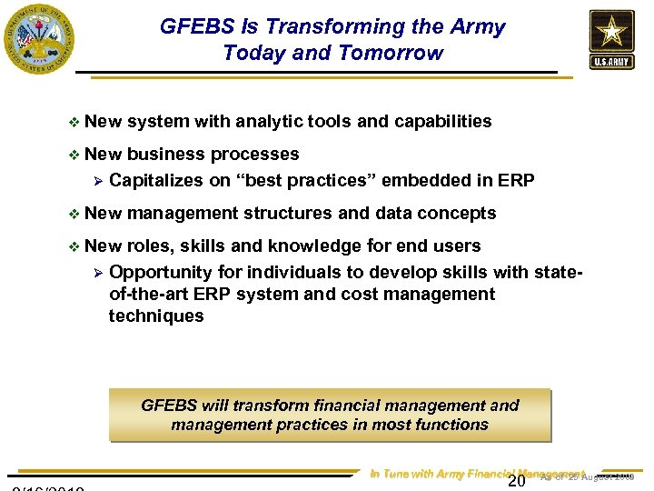GFEBS Is Transforming the Army Today and Tomorrow v New system with analytic tools