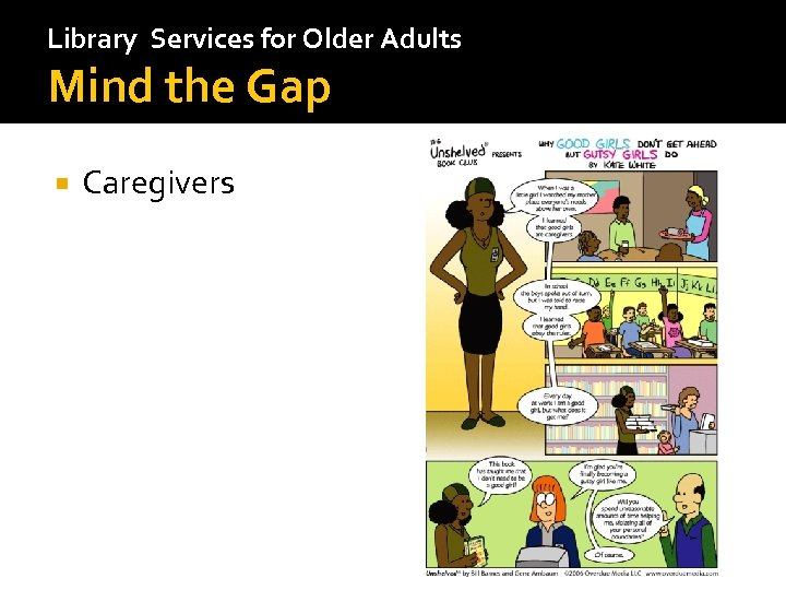 Library Services for Older Adults Mind the Gap Caregivers