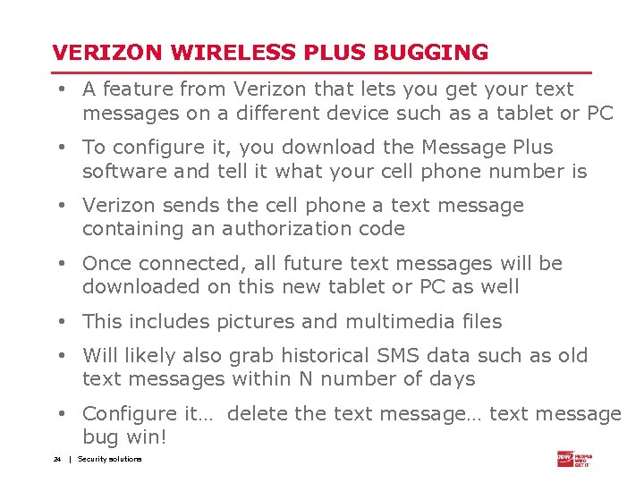 VERIZON WIRELESS PLUS BUGGING • A feature from Verizon that lets you get your