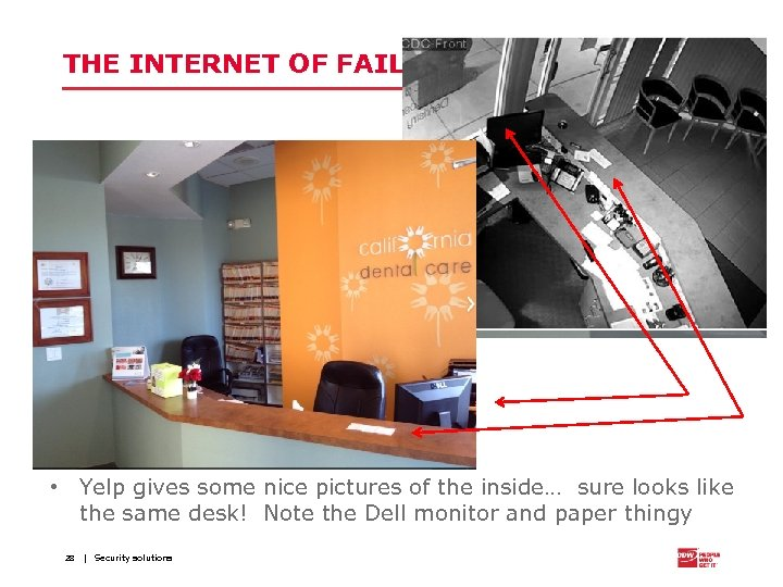 THE INTERNET OF FAIL • Yelp gives some nice pictures of the inside… sure