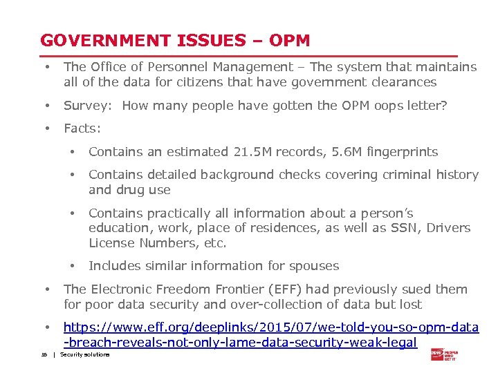 GOVERNMENT ISSUES – OPM • The Office of Personnel Management – The system that