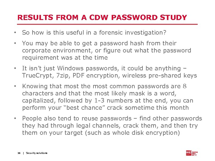 RESULTS FROM A CDW PASSWORD STUDY • So how is this useful in a