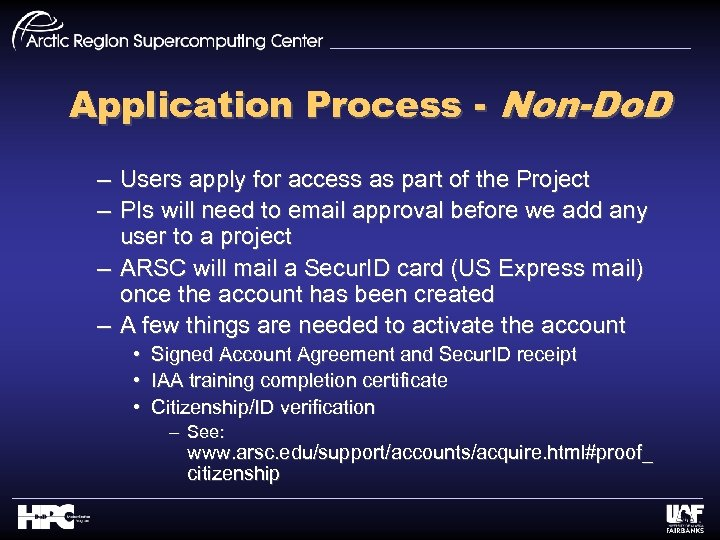 Application Process - Non-Do. D – Users apply for access as part of the
