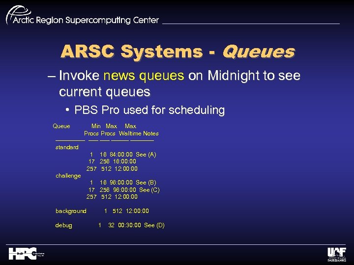 ARSC Systems - Queues – Invoke news queues on Midnight to see current queues