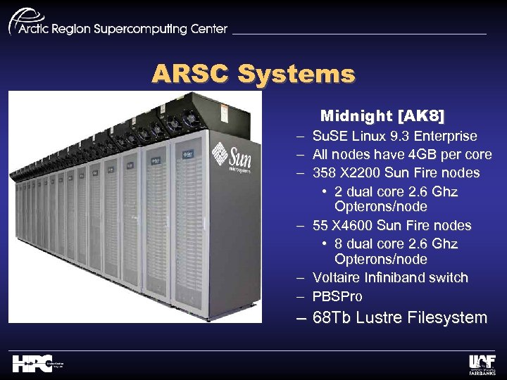 ARSC Systems Midnight [AK 8] – – – Su. SE Linux 9. 3 Enterprise