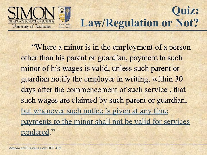 "Quiz: Law/Regulation or Not? ""Where a minor is in the employment of a person"