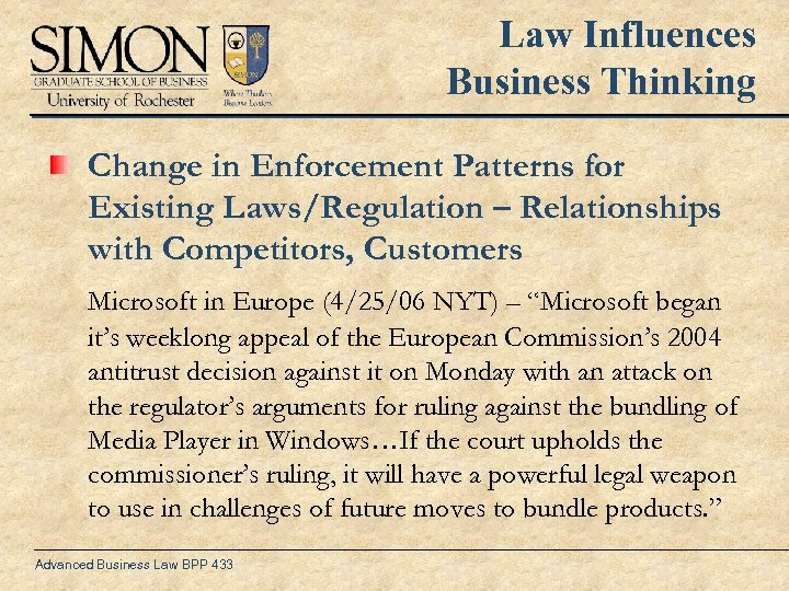 Law Influences Business Thinking Change in Enforcement Patterns for Existing Laws/Regulation – Relationships with