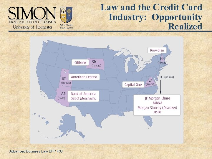 Law and the Credit Card Industry: Opportunity Realized Advanced Business Law BPP 433