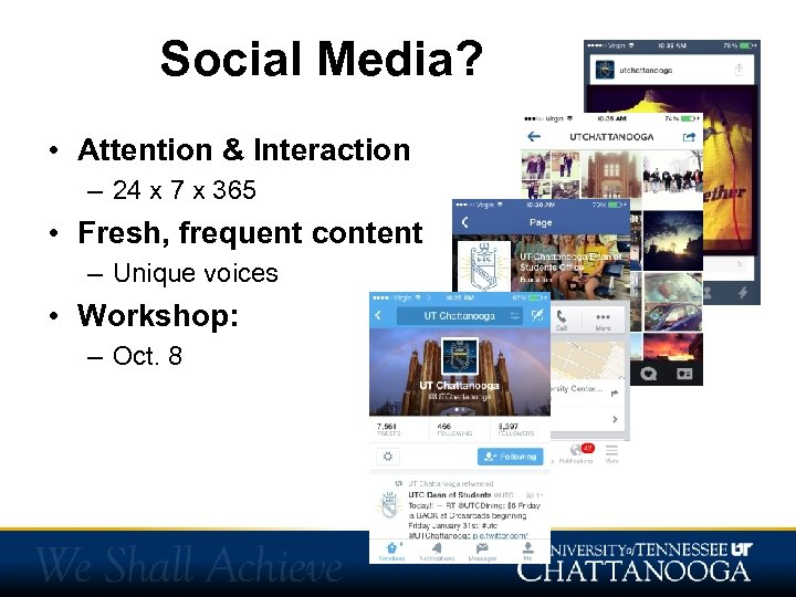 Social Media? • Attention & Interaction – 24 x 7 x 365 • Fresh,