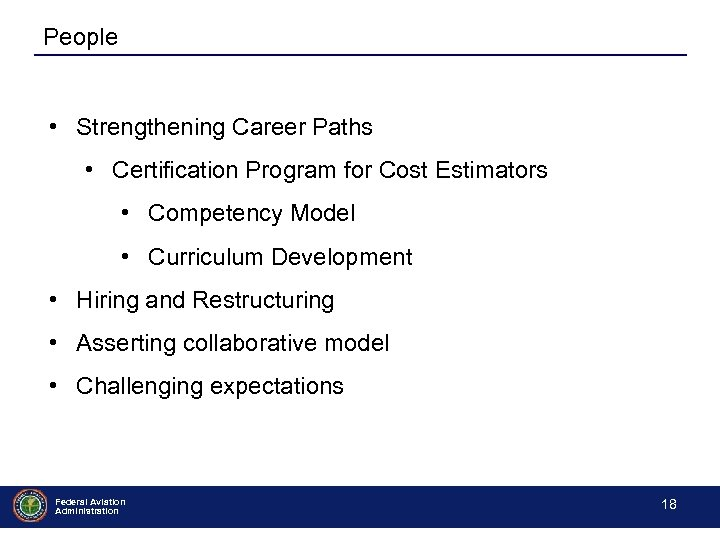 People • Strengthening Career Paths • Certification Program for Cost Estimators • Competency Model