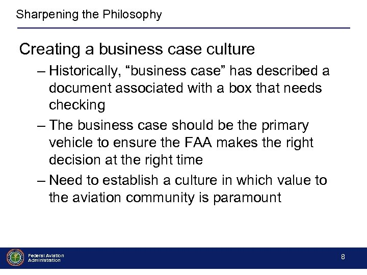 "Sharpening the Philosophy Creating a business case culture – Historically, ""business case"" has described"
