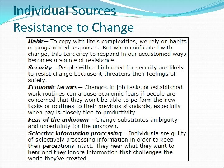 Individual Sources Resistance to Change