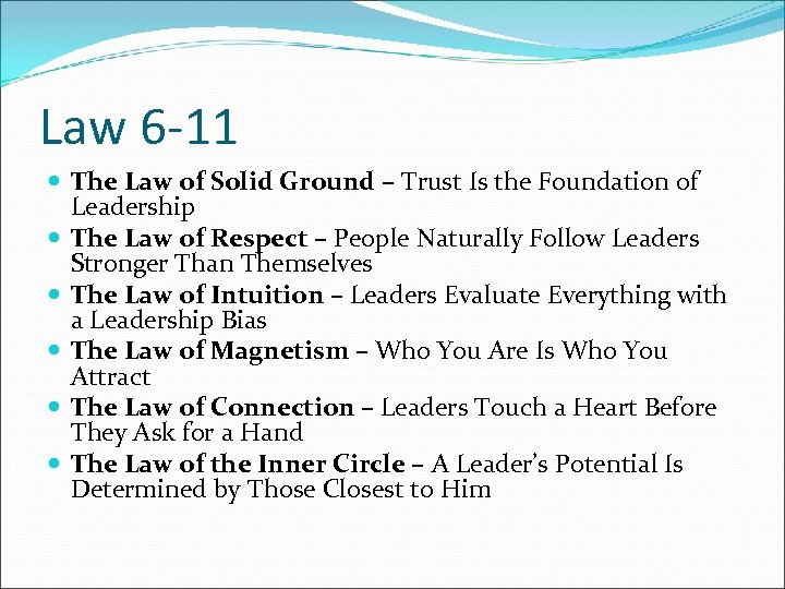 Law 6 -11 The Law of Solid Ground – Trust Is the Foundation of