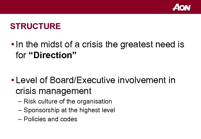 """STRUCTURE • In the midst of a crisis the greatest need is for """"Direction"""""""
