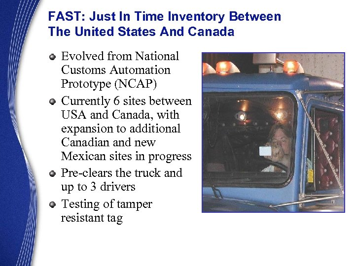 FAST: Just In Time Inventory Between The United States And Canada Evolved from National