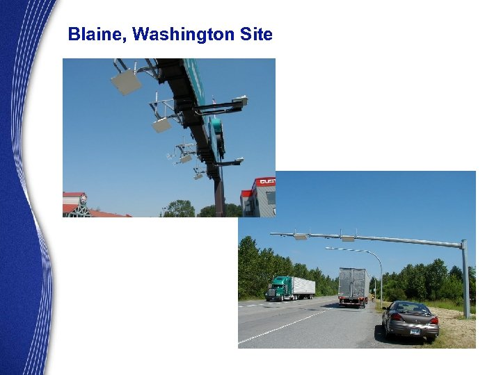 Blaine, Washington Site