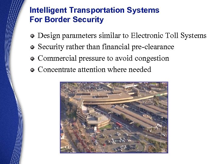 Intelligent Transportation Systems For Border Security Design parameters similar to Electronic Toll Systems Security