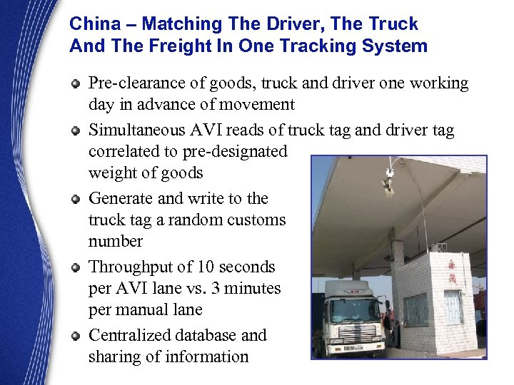 China – Matching The Driver, The Truck And The Freight In One Tracking System