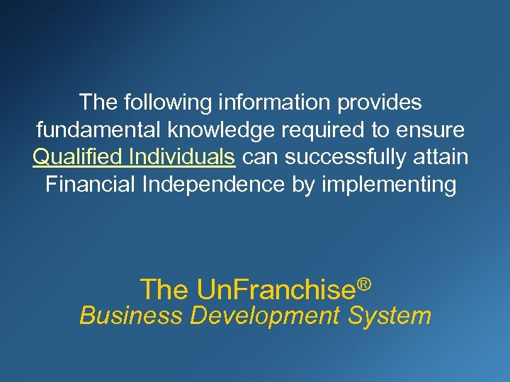 The following information provides fundamental knowledge required to ensure Qualified Individuals can successfully attain