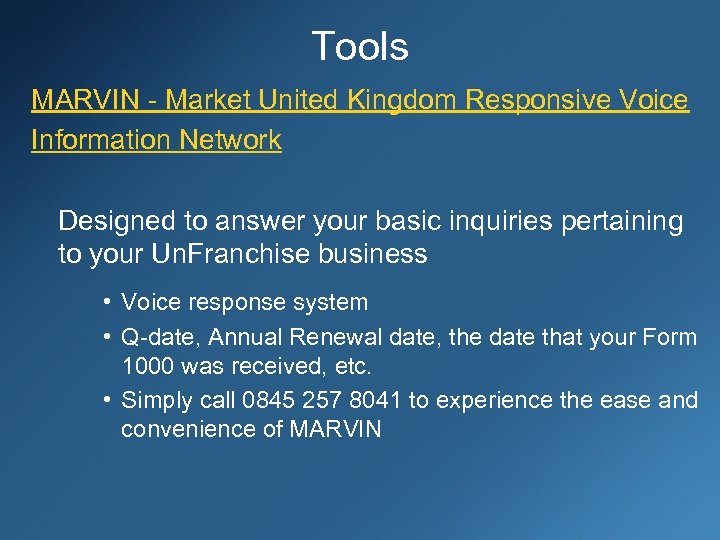 Tools MARVIN - Market United Kingdom Responsive Voice Information Network Designed to answer your